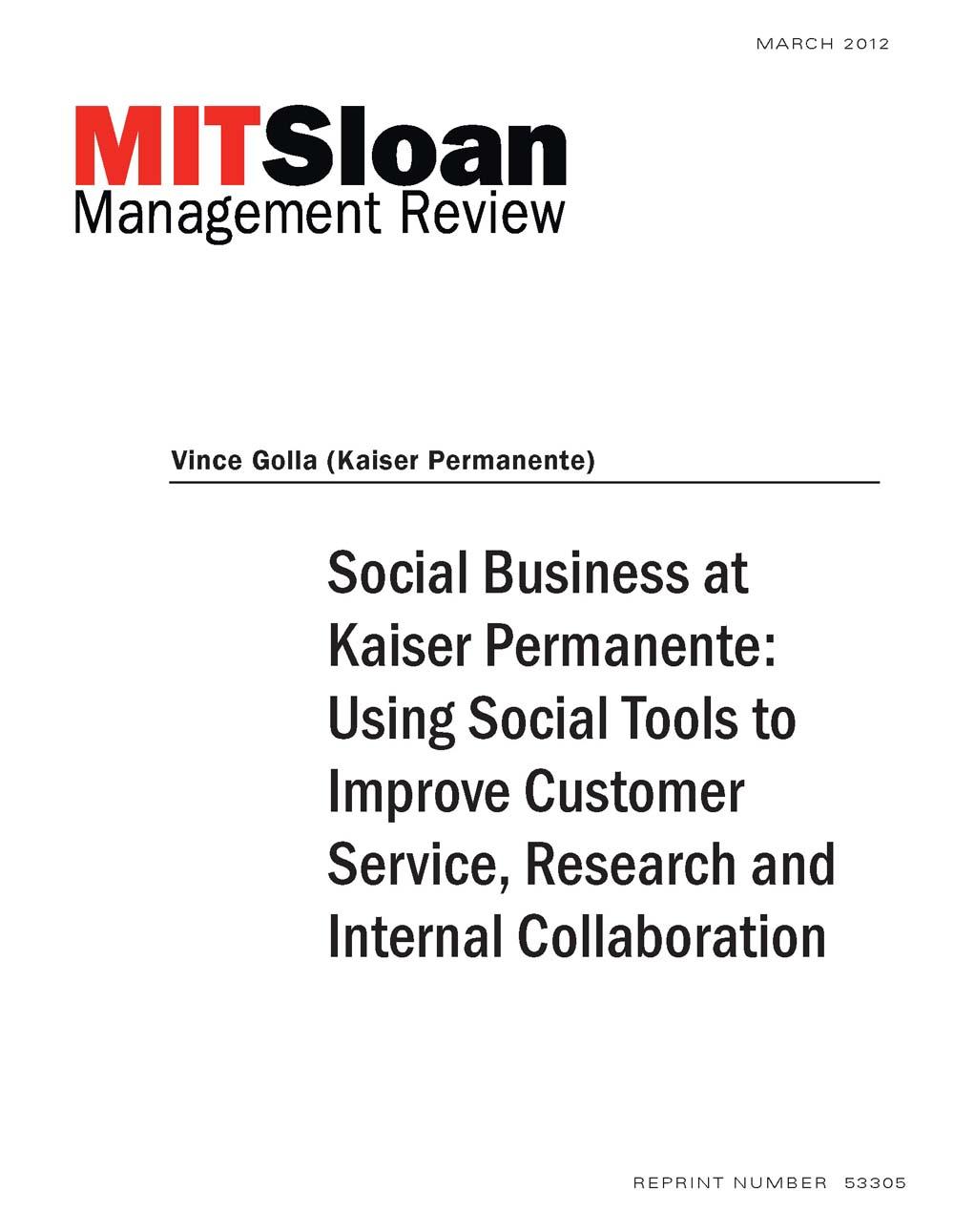Social Business at Kaiser Permanente: Using Social Tools to ...