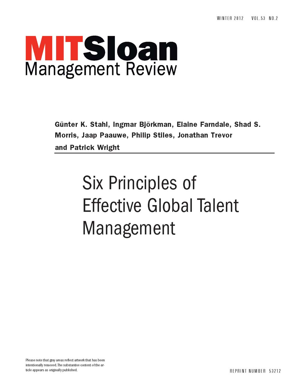 global talent management Ibm's global talent management strategy: the vision of the globally integrated enterprise by john w boudreau, phd strategic hr management case study–part a.