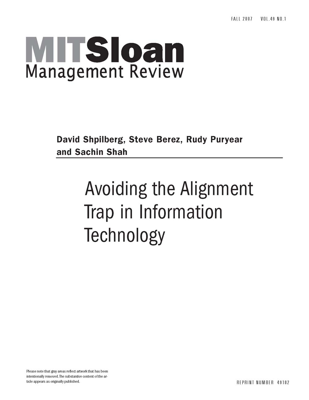 avoiding alignment trap essay Strategic it alignment: twenty-five years on  the strategic alignment model ( sam) of henderson and venkatraman  summary and path forward   avoiding the alignment trap in information technology, mit sloan.